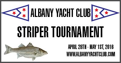 Albany Yacht Club Striper Tournament